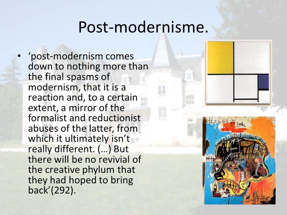 Post-modernisme.