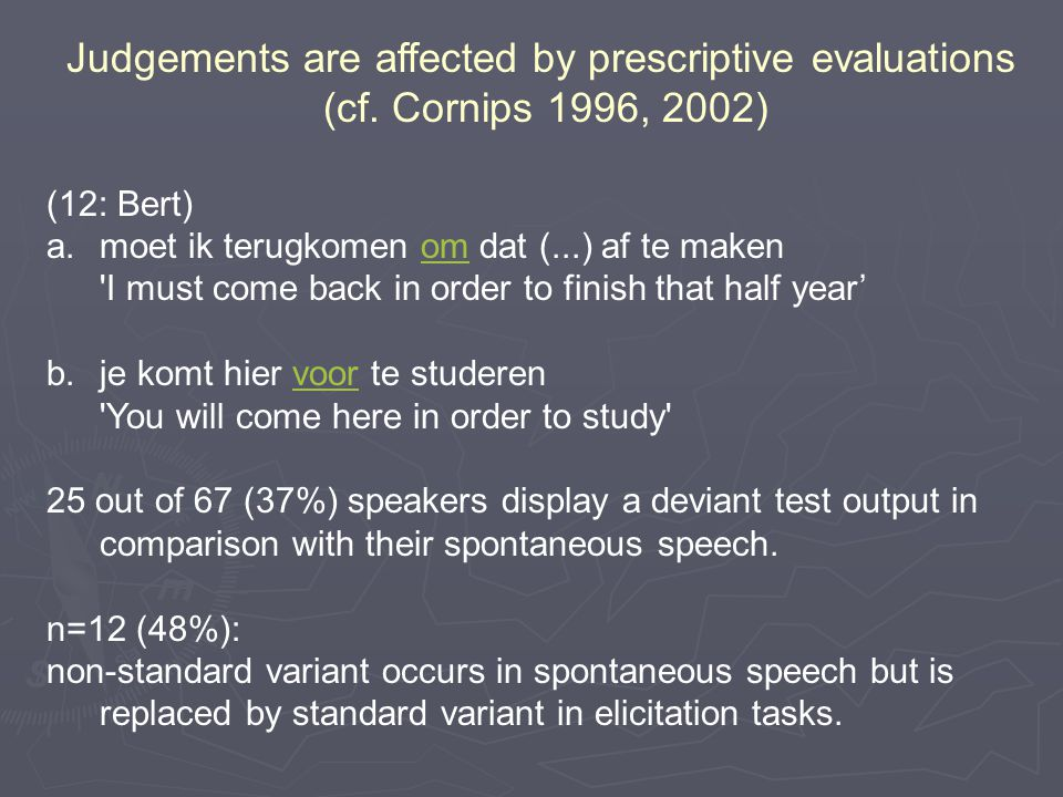 Judgements are affected by prescriptive evaluations (cf.