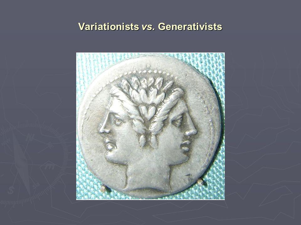 Variationists vs. Generativists