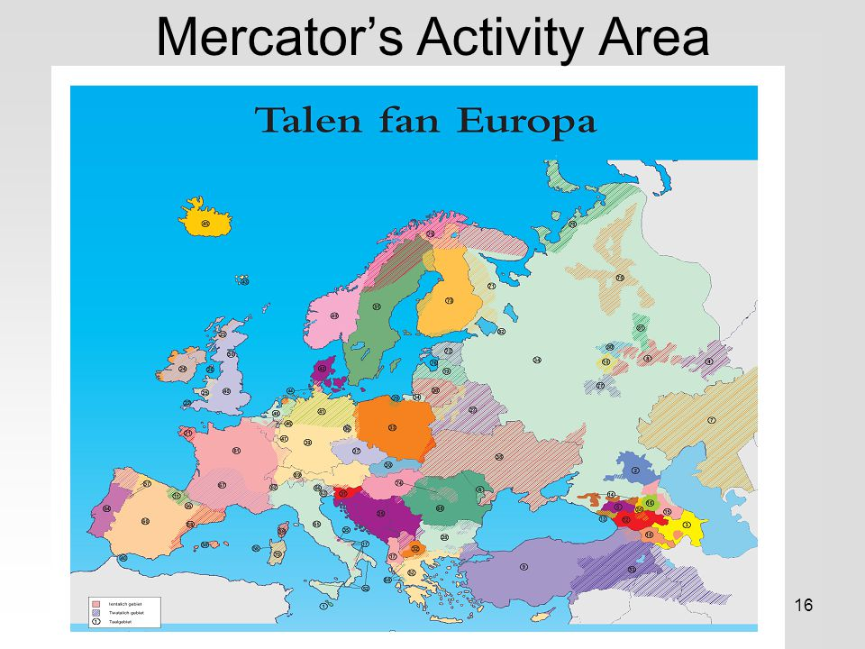 16 Mercator's Activity Area