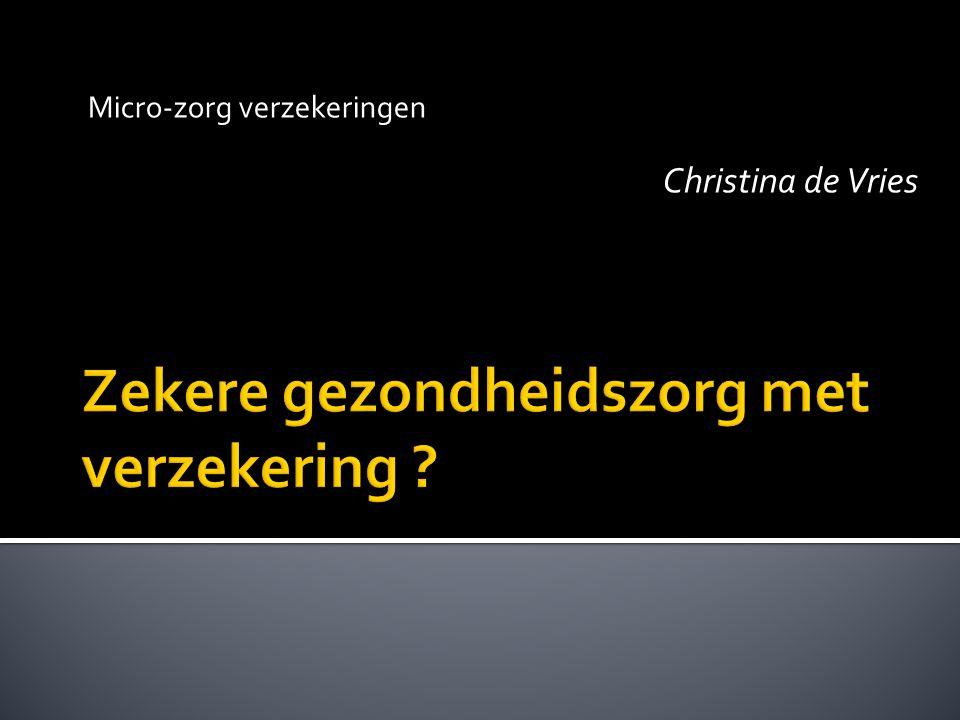 Micro-zorg verzekeringen Christina de Vries