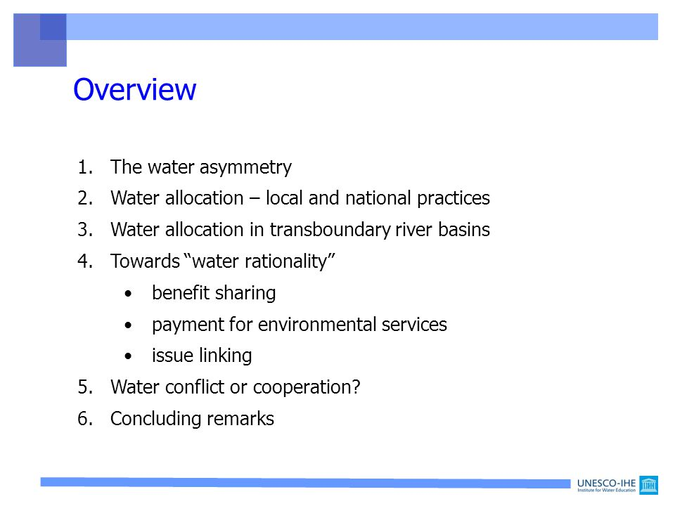 4. Towards water rationality * * Alam, 1998 up down Is it rational to cooperate??