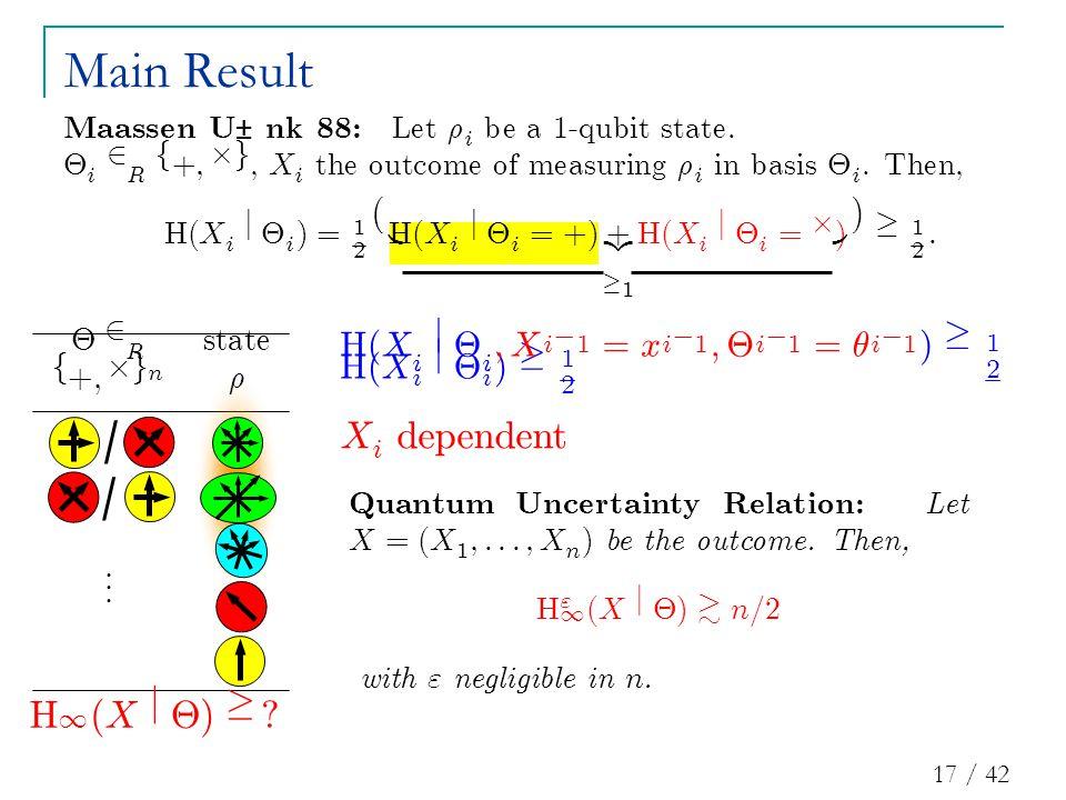 17 / 42 £ 2 R s t a t e f + ; £ g n ½... Main Result / / H 1 ( X j £ ) ¸ .