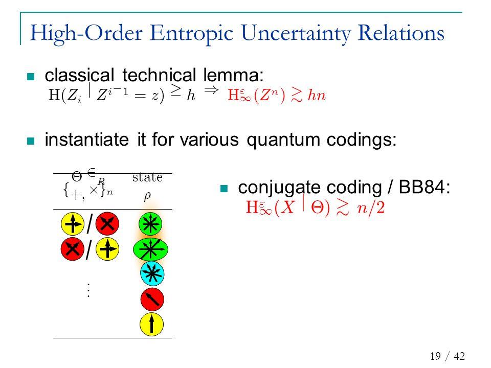 19 / 42 conjugate coding / BB84: £ 2 R s t a t e f + ; £ g n ½...