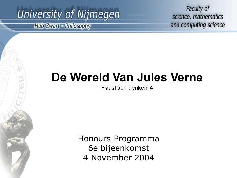 De Wereld Van Jules Verne Faustisch denken 4 Honours Programma 6e bijeenkomst 4 November 2004