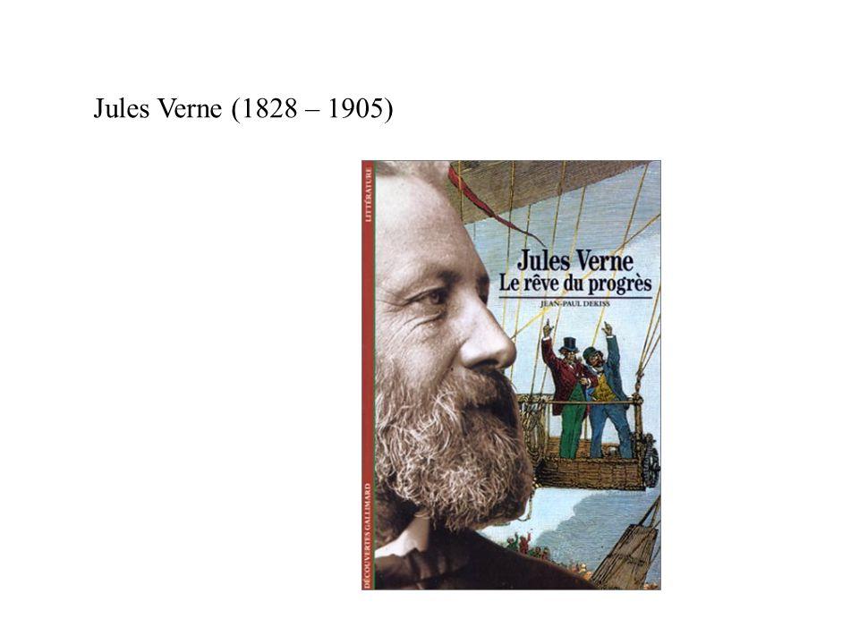 Jules Verne (1828 – 1905)