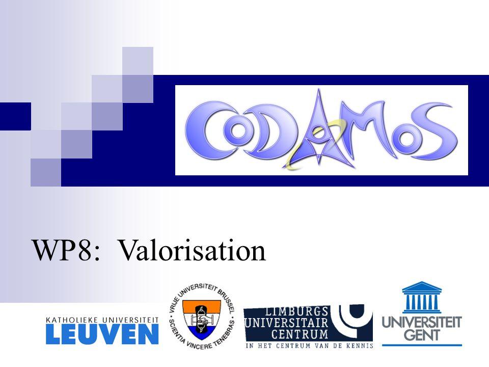WP8: Valorisation