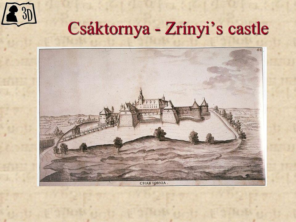 Csáktornya - Zrínyi's castle