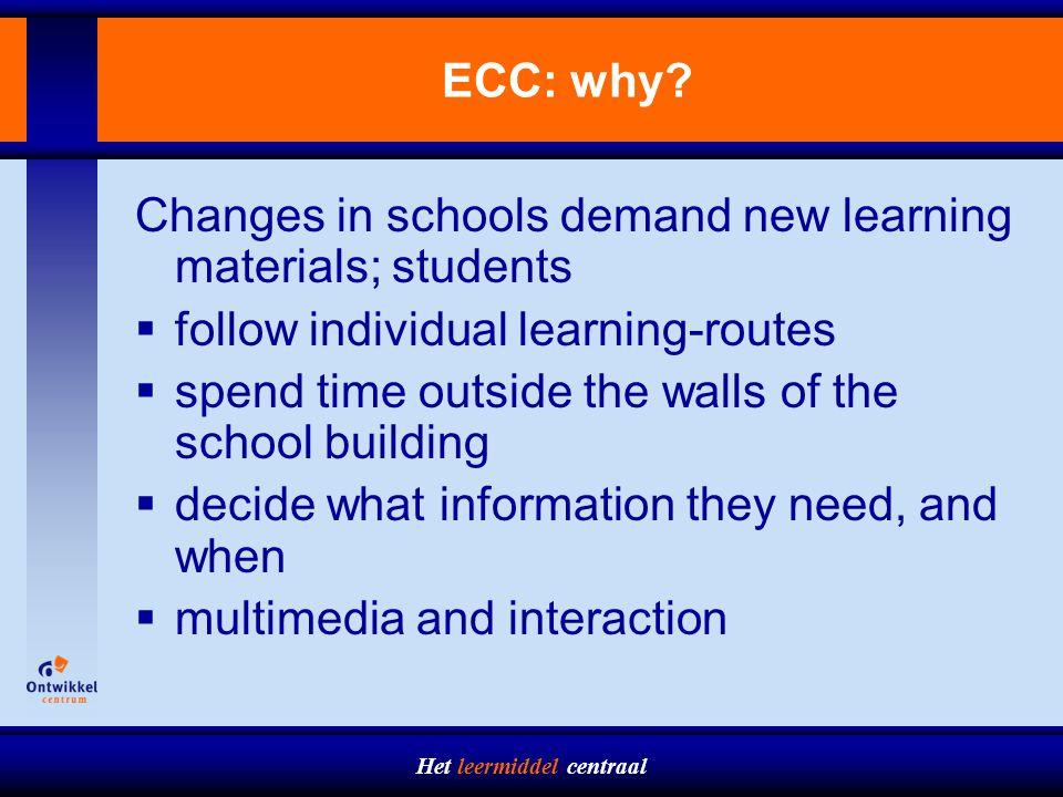 Het leermiddel centraal ECC: why.