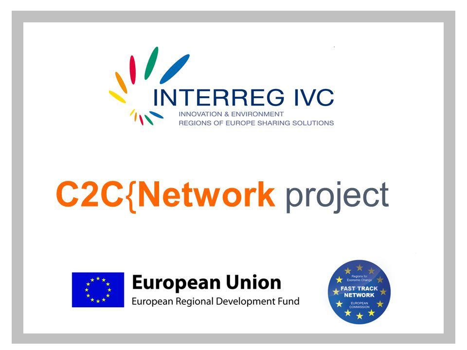 2 C2CN selected as Fast Track Network  What's a Fast Track Network and why C2CN was selected?