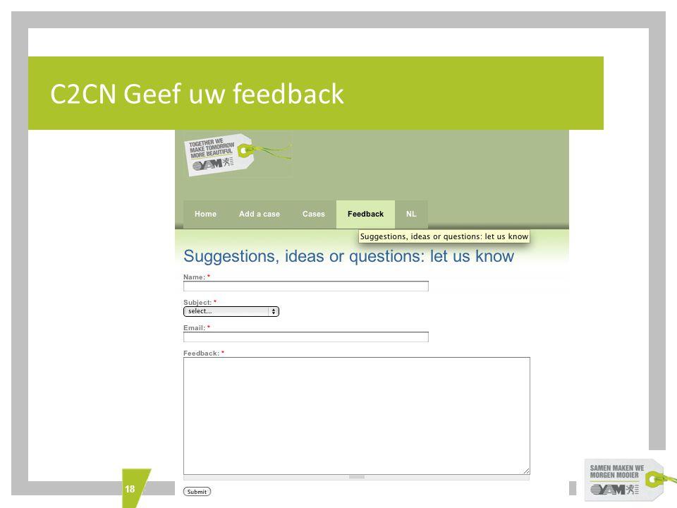18 What's INTERREG IVC C2CN Geef uw feedback