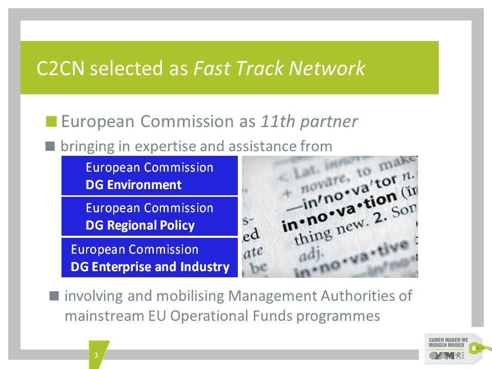 4 C2CN general goals Create European platform for gathering and disseminating knowledge on C2C (…) how C2C can be formulated and implemented Draw up action plans in which we demonstrate regionally to produce sustainable solutions Establish links with regional policy objectives (...) Promote regional stakeholder involvement