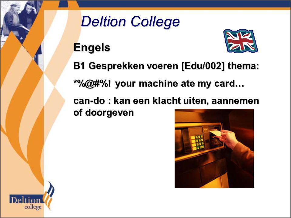 Deltion College Engels B1 Gesprekken voeren [Edu/002] thema: *%@#%.