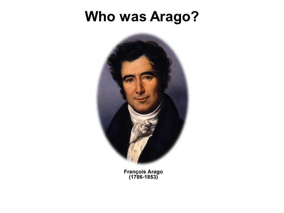Who was Arago?