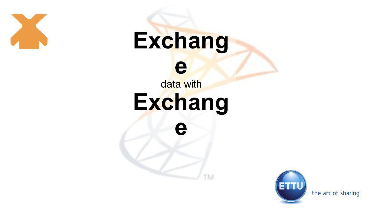 Exchang e data with Exchang e