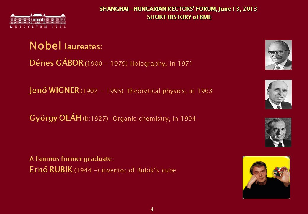 5 SHANGHAI -HUNGARIAN RECTORS' FORUM, June 13, 2013 SHORT HISTORY of BME - 1956
