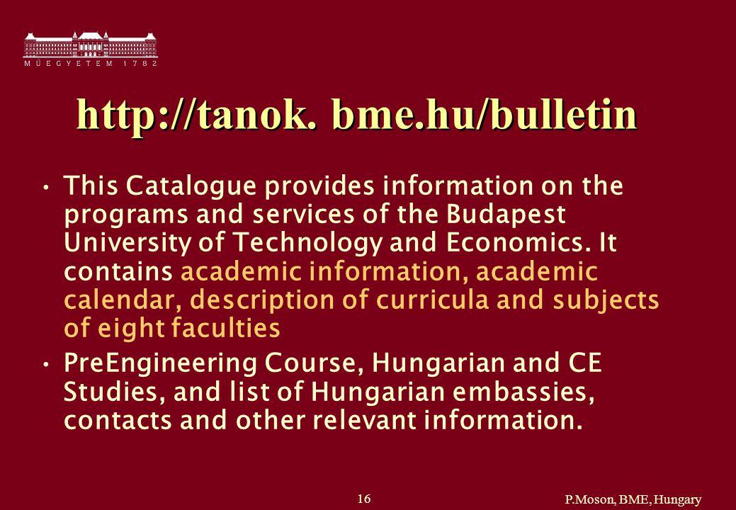 P.Moson, BME, Hungary 16 http://tanok.