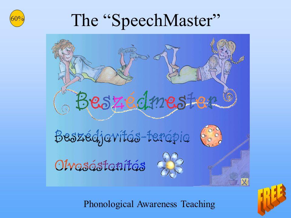The SpeechMaster 60% Phonological Awareness Teaching