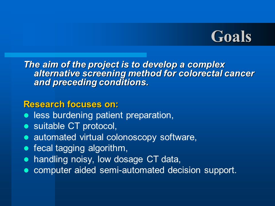 Goals The aim of the project is to develop a complex alternative screening method for colorectal cancer and preceding conditions.