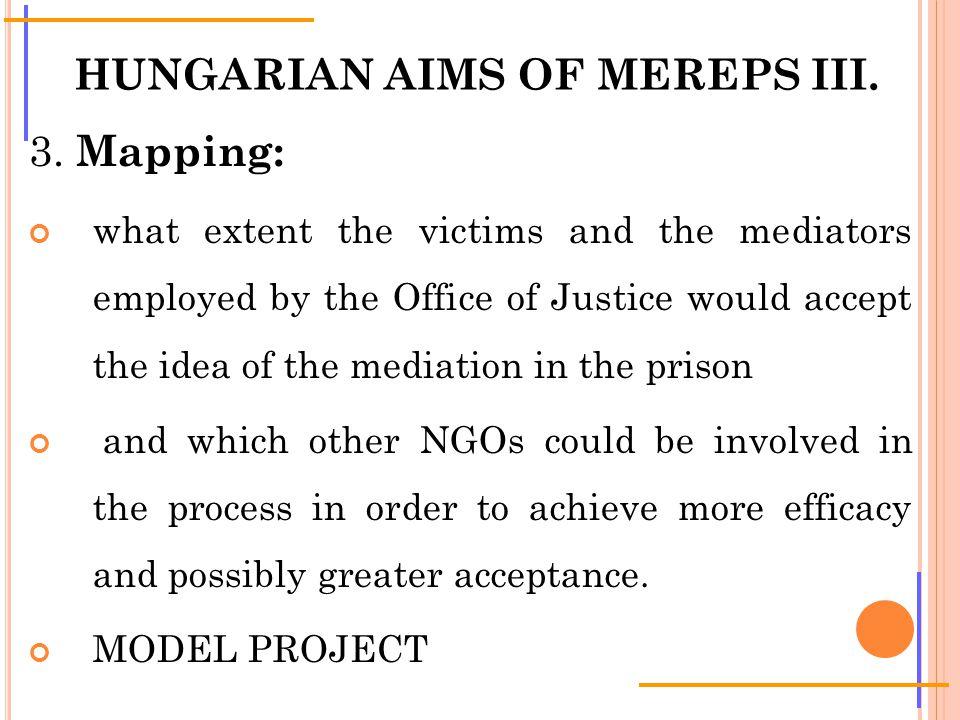 HUNGARIAN AIMS OF MEREPS III. 3.