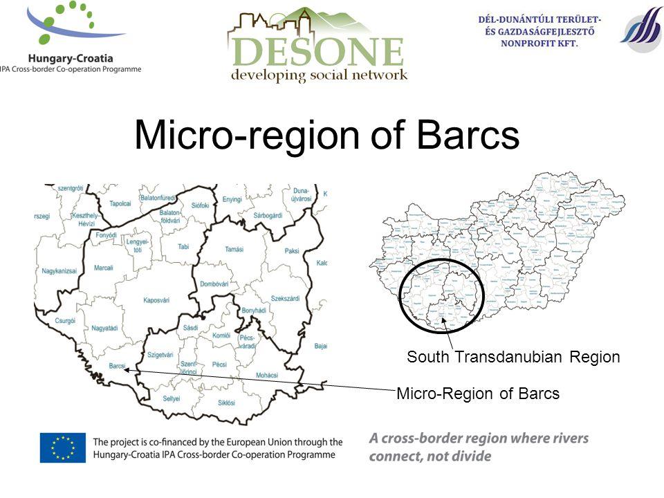 Micro-region of Barcs Micro-Region of Barcs South Transdanubian Region