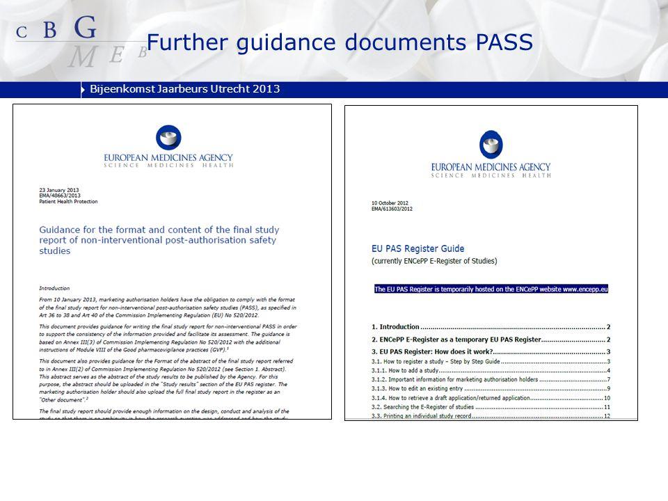 Bijeenkomst Jaarbeurs Utrecht 2013 Further guidance documents PASS