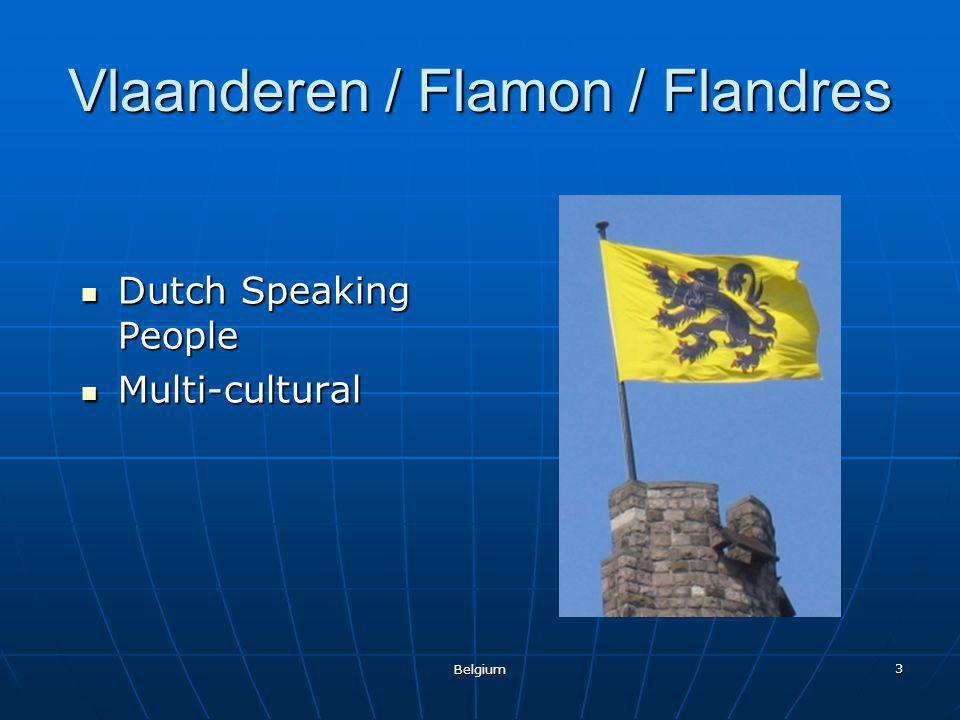 Belgium 3 Vlaanderen / Flamon / Flandres Dutch Speaking People Multi-cultural