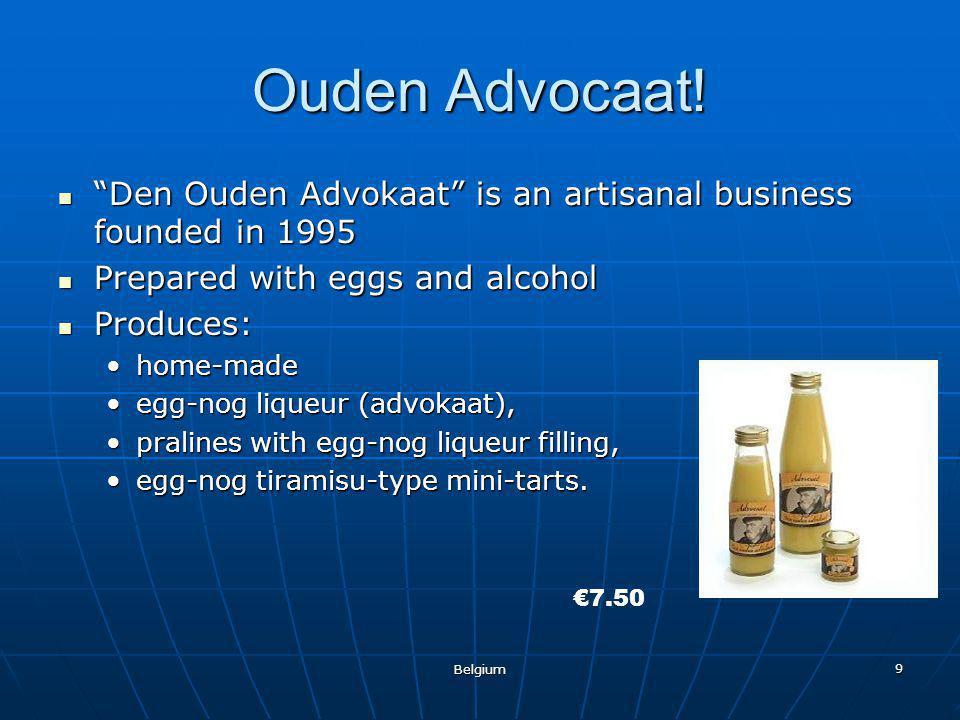 """9 Ouden Advocaat! """"Den Ouden Advokaat"""" is an artisanal business founded in 1995 """"Den Ouden Advokaat"""" is an artisanal business founded in 1995 Prepared"""