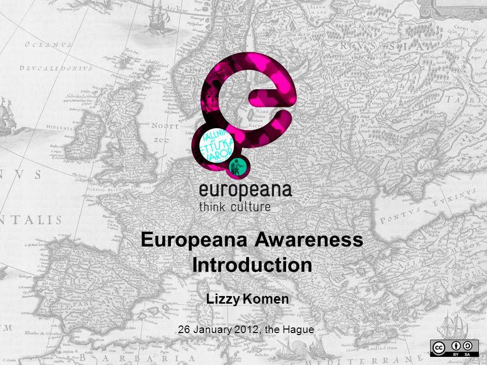 Europeana Awareness consortium 48 partners 31 countries