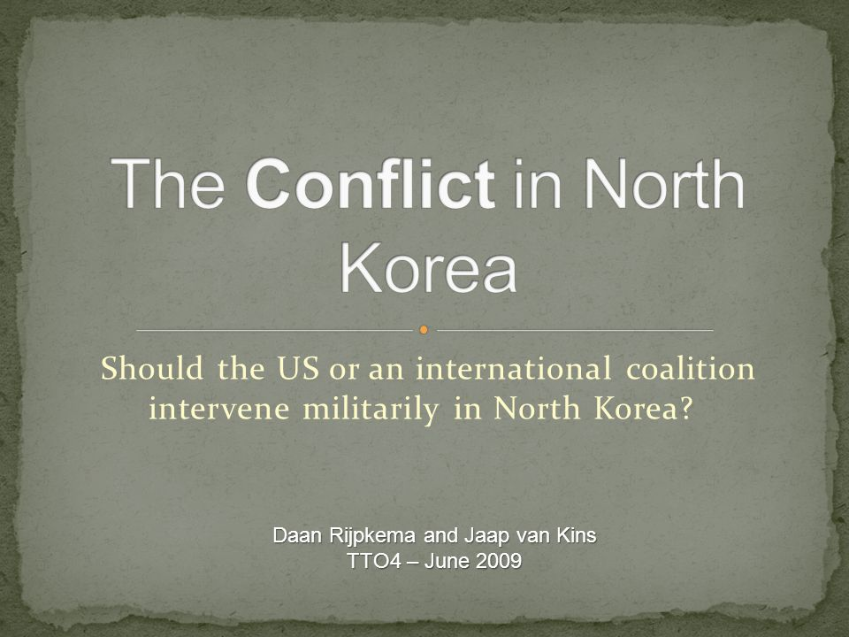Should the US or an international coalition intervene militarily in North Korea.