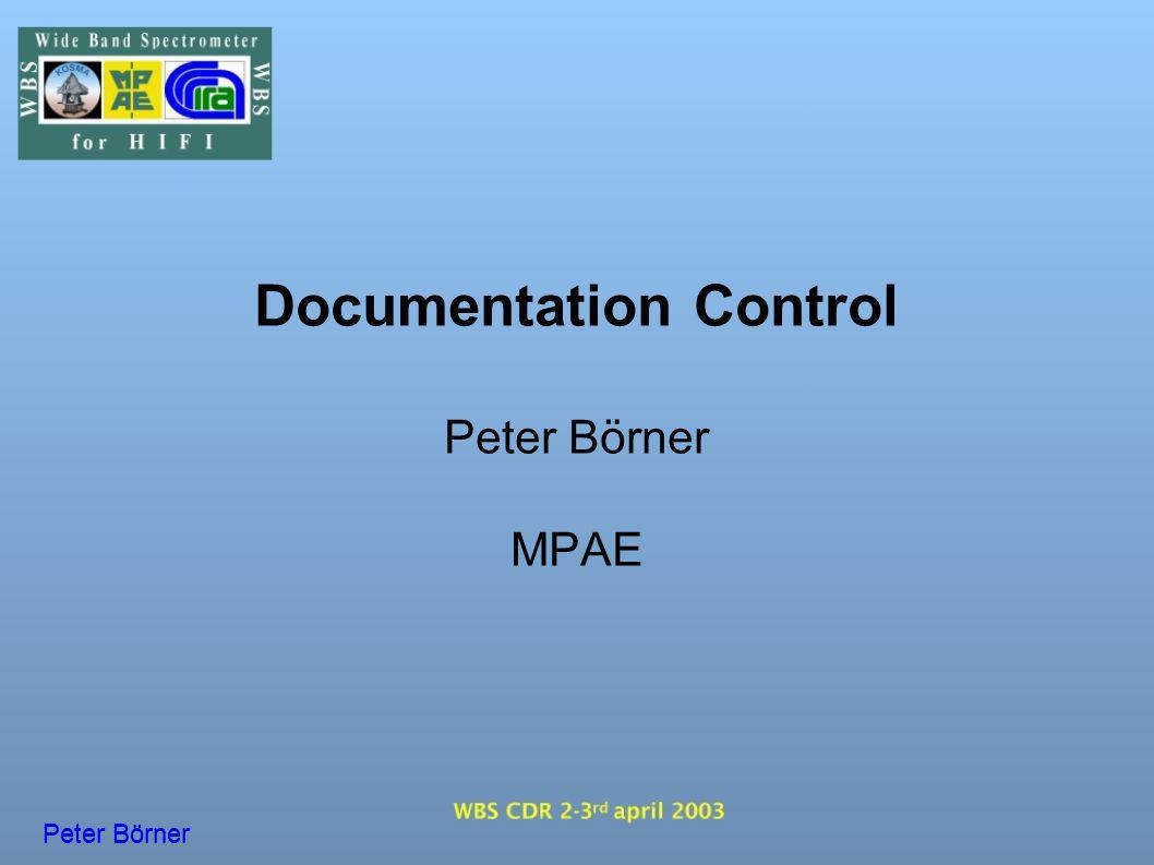 Documentation Control Peter Börner MPAE Peter Börner