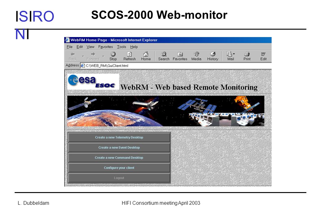 ISIRO NI L. DubbeldamHIFI Consortium meeting April 2003 SCOS-2000 Web-monitor