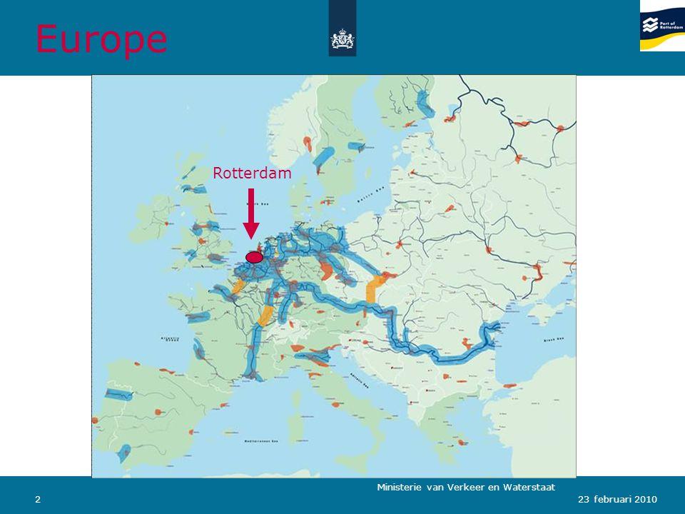 Ministerie van Verkeer en Waterstaat 223 februari 2010 Europe Rotterdam