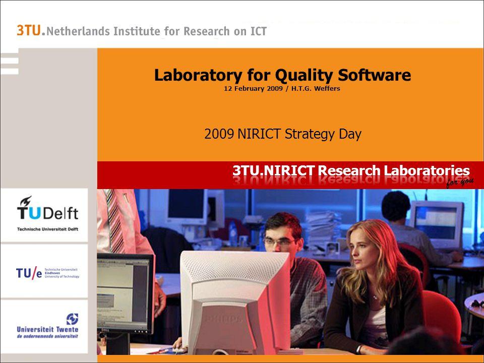TUD – D ELFT 3TU.NIRICT Laboratory for Quality Software