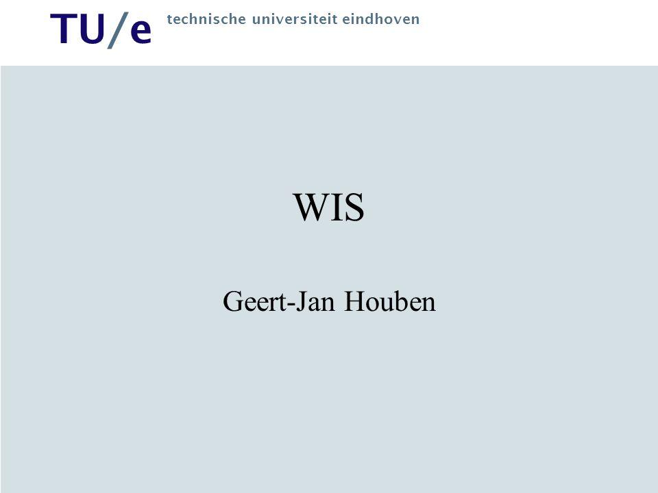 TU/e technische universiteit eindhoven WIS Geert-Jan Houben