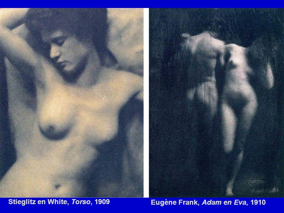 Stieglitz en White, Torso, 1909 Eugène Frank, Adam en Eva, 1910