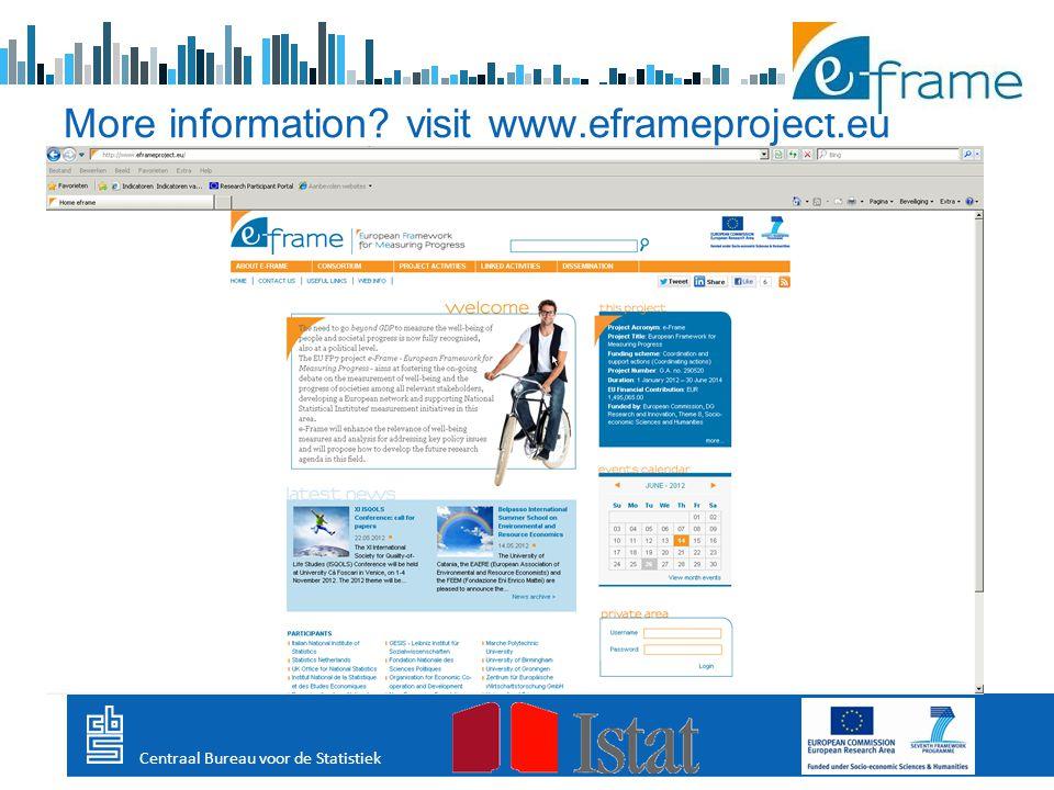 More information visit www.eframeproject.eu Centraal Bureau voor de Statistiek