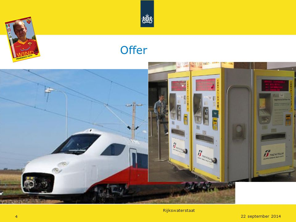 Rijkswaterstaat 4 22 september 2014 Offer