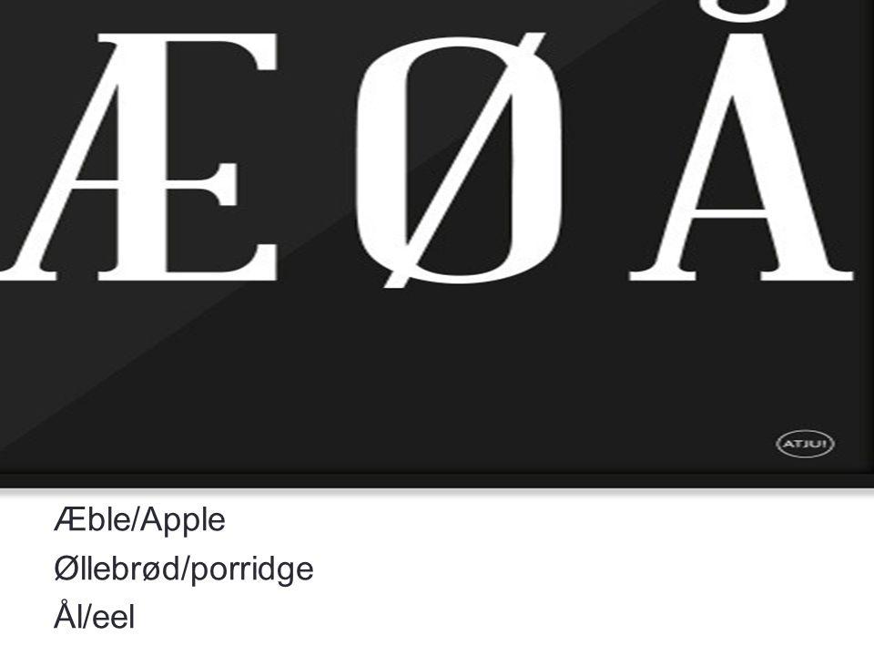 Æble/Apple Øllebrød/porridge Ål/eel