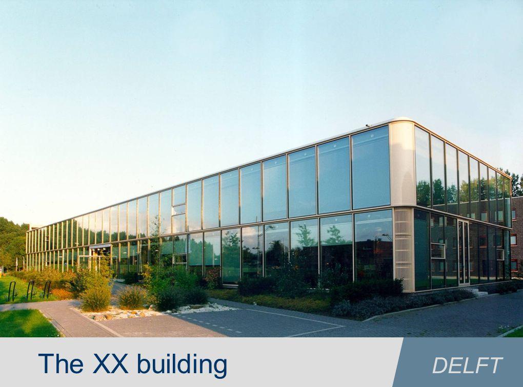 23 TU/e technische universiteit eindhoven The XX building DELFT