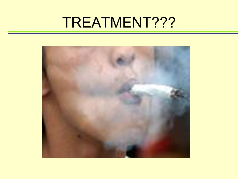 TREATMENT???