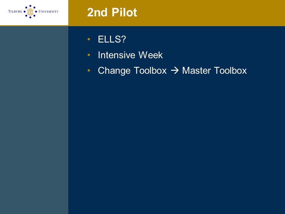 2nd Pilot ELLS? Intensive Week Change Toolbox  Master Toolbox