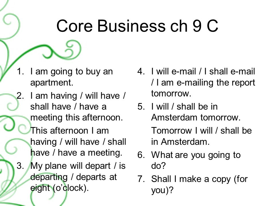 Core Business ch 9 C 1.I am going to buy an apartment.