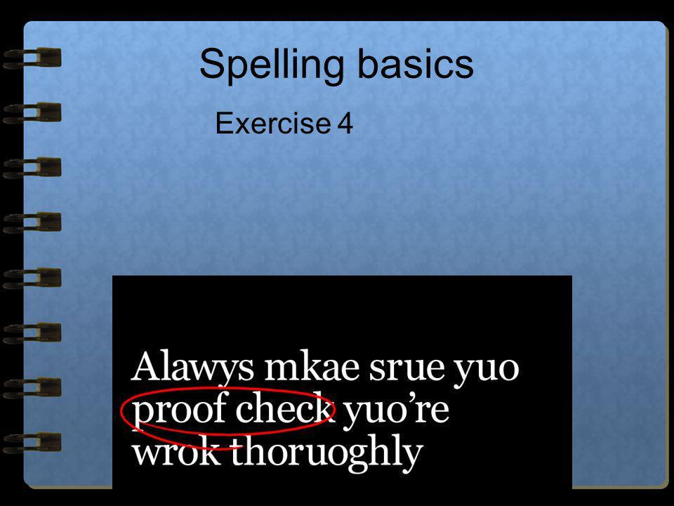 Spelling basics Exercise 4