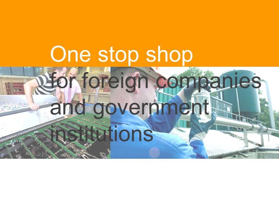 One stop shop for foreign companies and government institutions