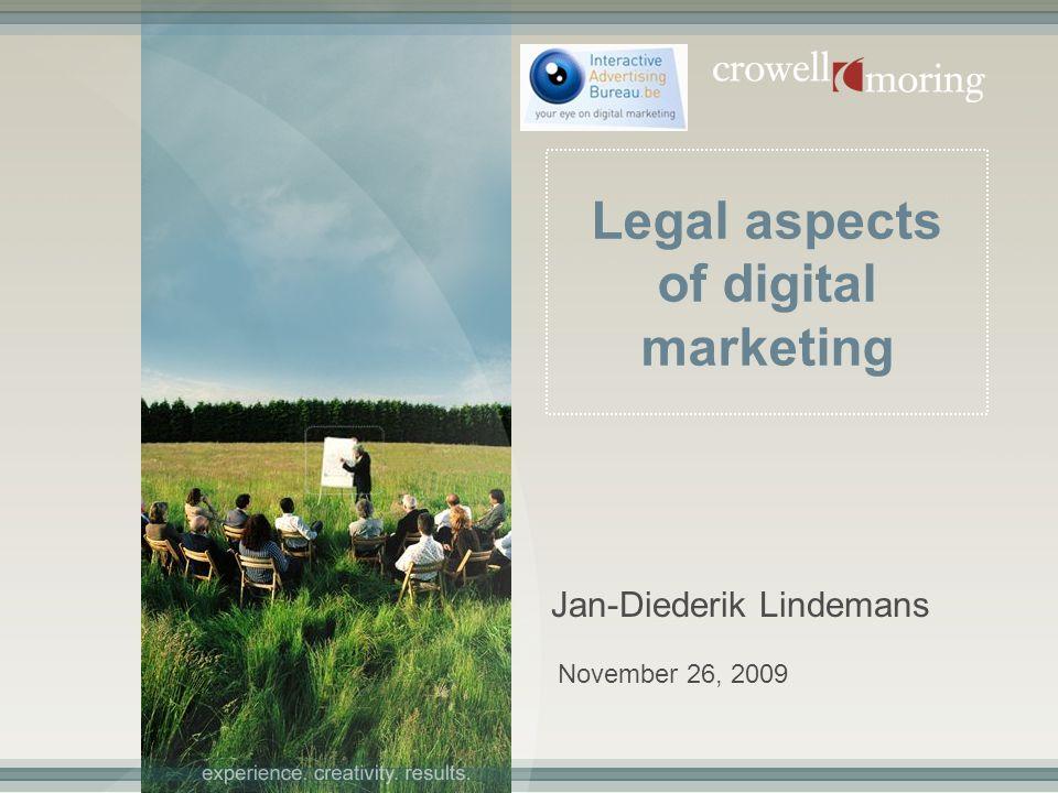 November 26, 2009 Legal aspects of digital marketing Jan-Diederik Lindemans
