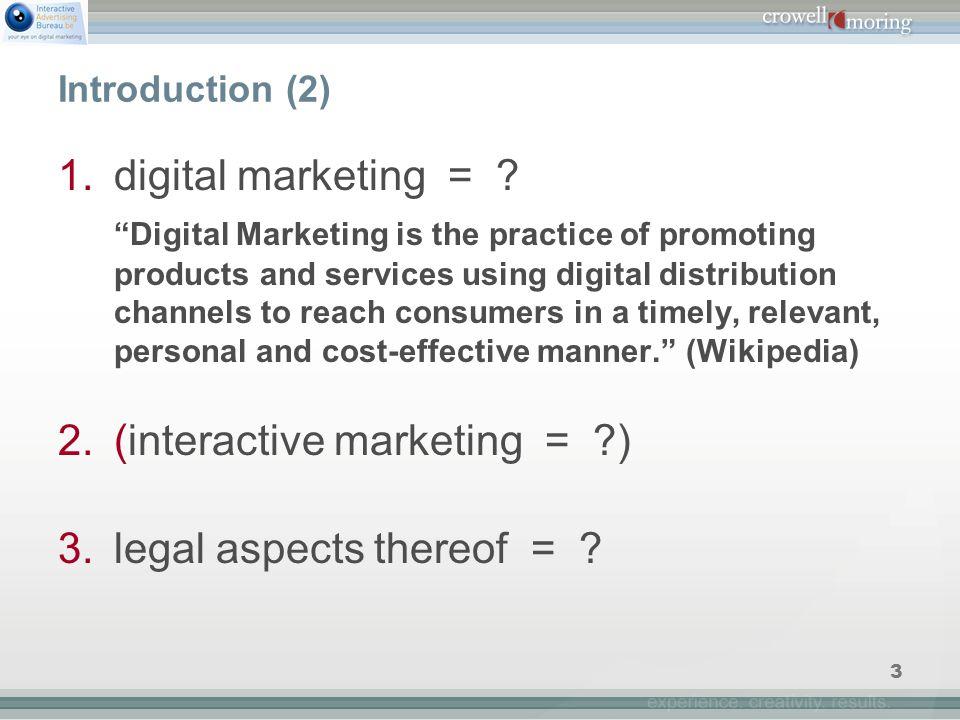 3 Introduction (2) 1.digital marketing = .