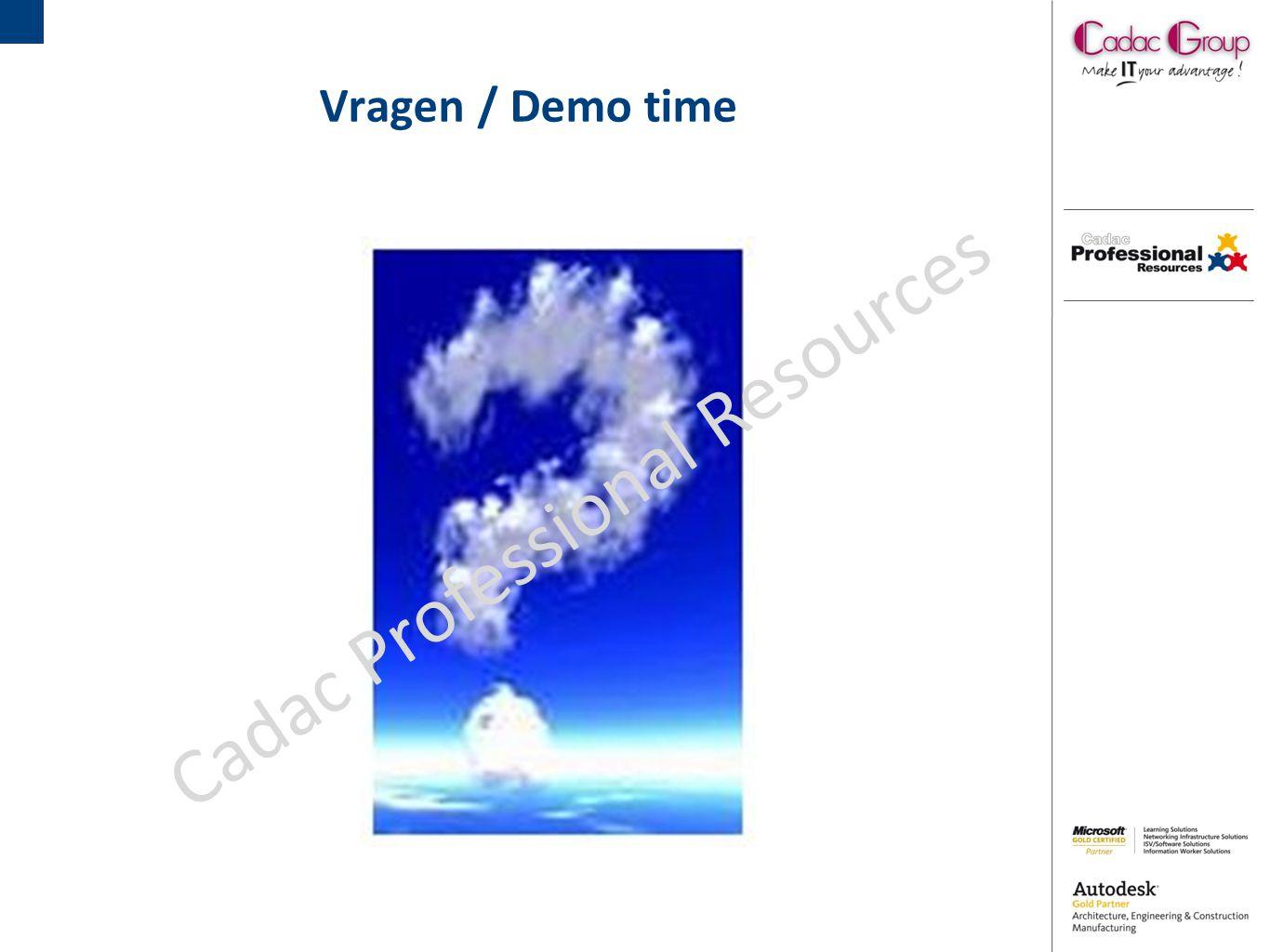 Vragen / Demo time Cadac Professional Resources