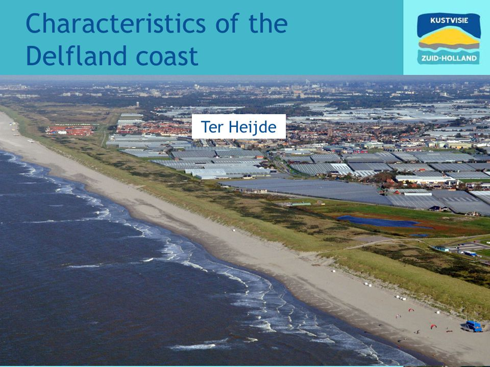Characteristics of the Delfland coast Ter Heijde