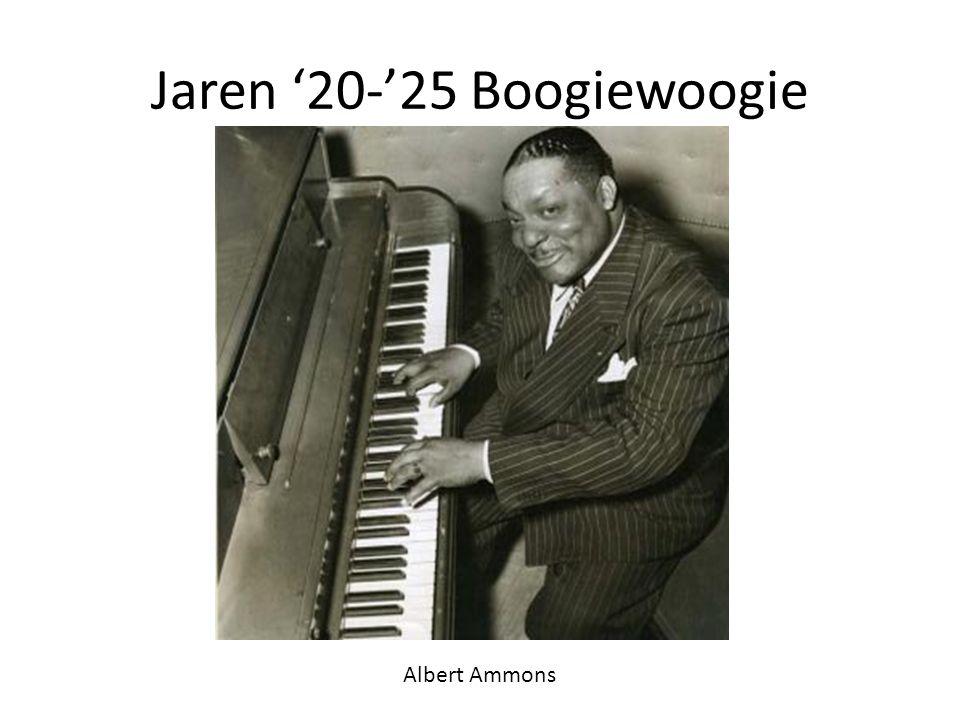 Jaren '20-'25 Boogiewoogie Albert Ammons